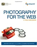 Photography for the Web, Duncanson, Paul, 0980576873