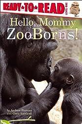 Hello, Mommy ZooBorns!