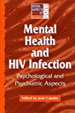 Mental Health and HIV Infection (Social Aspects of AIDS)