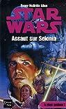 Star Wars, La Trilogie Corellienne, Tome 2 : Assaut sur Selonia par Allen
