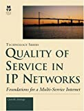 Quality of Service in IP Networks, Grenville Armitage, 1578701899
