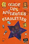 Guide des apprenties starlettes par Colas