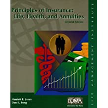 Principles of Insurance: Life, Health, and Annuities