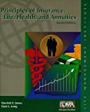 Principles of Insurance : Life, Health and Annuities, Jones, Harriet E. and Long, Dani L., 1579740294