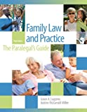 Family Law and Practice : The Paralegal's Guide, Luppino, Grace A. and Miller, Justine Fitzgerald, 0133024075