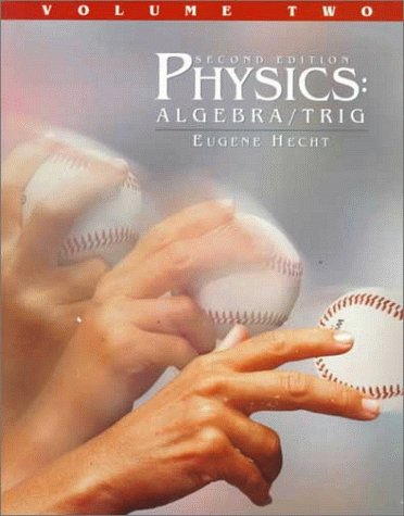 Physics : Algebra/Trig; Volume 2