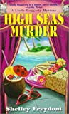 High Seas Murder, Shelley Freydont, 1575666766