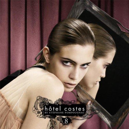 Hôtel Costes 8 by Stéphane Pom...
