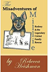 The Misadventures of Millie: Rodney & the Legendary Cricket Family Rescue Paperback