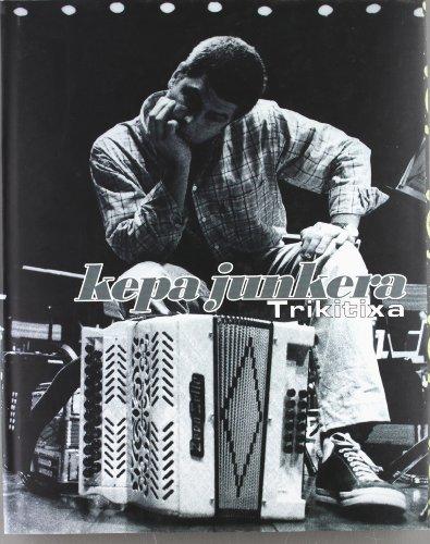Descargar Libro Kepa Junkera - Trikitixa Imanol Agirre