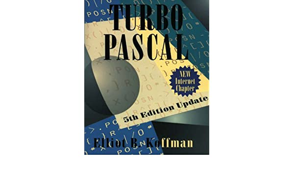 Turbo Pascal Update: International Edition: Amazon.es: Elliot B. Koffman: Libros en idiomas extranjeros