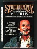 Stutterin' Boy, Mel Tillis and Walter Wager, 0892562633