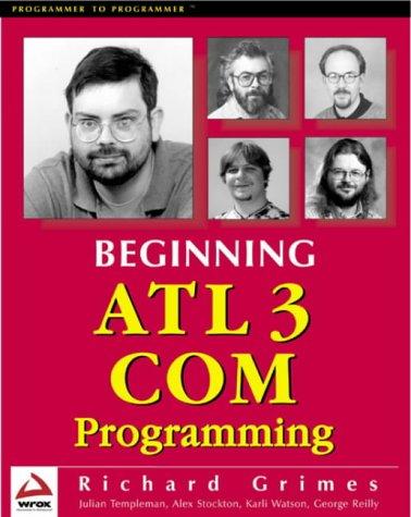 Beginning ATL 3 Com Programming by Apress