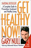 Get Healthy Now!, Gary Null, 1583220429