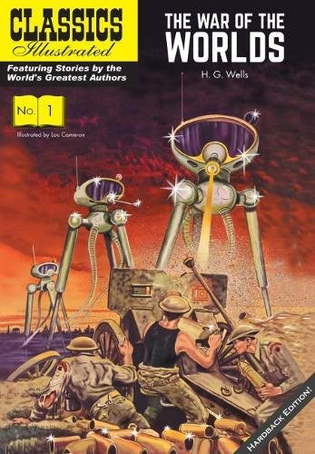 The War of the Worlds (Classics Illustrated Vintage Replica Edition, Band 1)