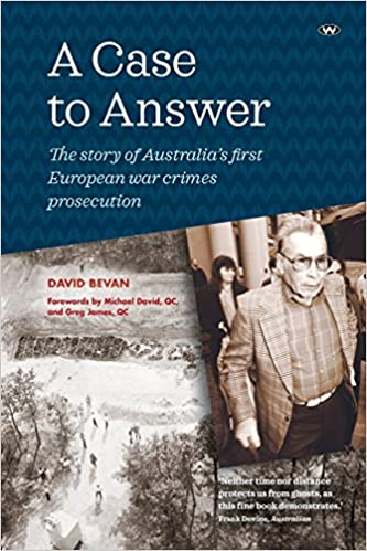 Amazon.com: A Case to Answer: The Story of Australias First European War Crimes Prosecution (9781862543232): David Bevan: Books