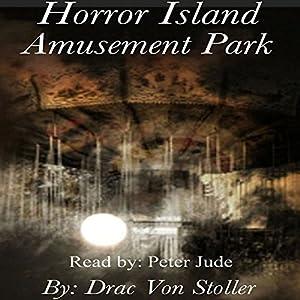 Horror Island Amusement Park Audiobook