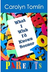 What I Wish I'd Known Sooner: Parents