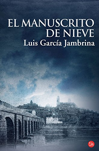 El manuscrito de nieve / The Snow Manuscript (Spanish Edition)
