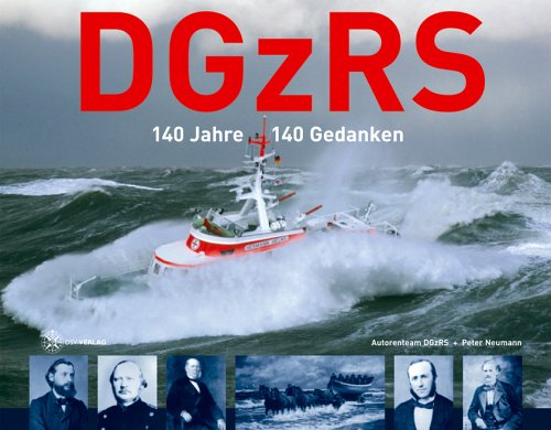 DGzRS - 140 Jahre - 140 Gedanken
