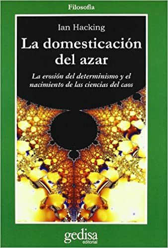 La domesticación del azar: Amazon es: Ian Hacking: Libros