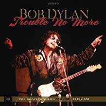 Trouble No More: Bootleg Series Vol 13