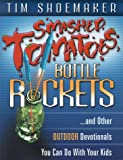 Smashed Tomatoes, Bottle Rockets, Tim Shoemaker, 0889651884