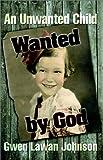 Wanted by God, Gwendolyn Lawan Johnson, 1553062833