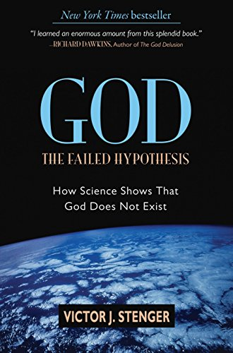 God The Failed Hypothesis How Science Shows That God Does Not Exist [Victor J. Stenger] (Tapa Dura)