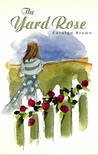 book cover of The Yard Rose