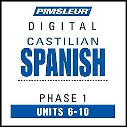 Castilian Spanish Phase 1, Unit 06-10