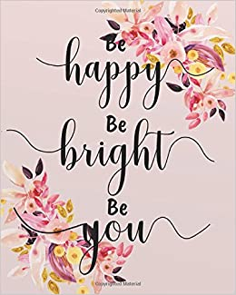 amazon com be happy be bright be you bible verse journal wide