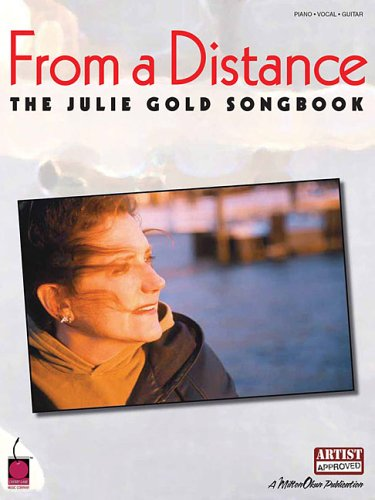 From a Distance: The Julie Gold Songbook pdf