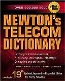 Newton's Telecom Dictionary, Harry Newton, 1578203074