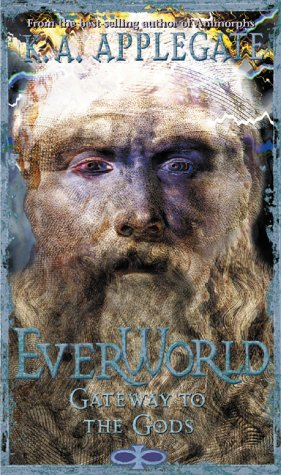 Gateway To The Gods Everworld 7 By Katherine Applegate