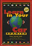Learn in Your Car Spanish Two-Level Set, Henry N. Raymond, 156015120X