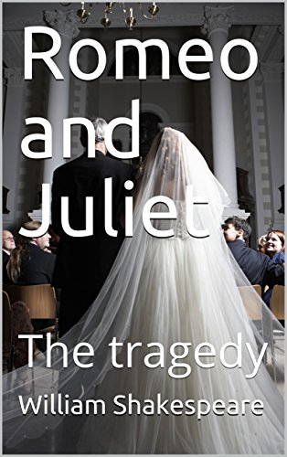 what makes romeo and juliet a tragedy