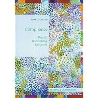 Compliance - Begriff Bedeutung Beispiele