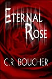 Eternal Rose, C. R. Boucher, 1615464573