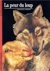 La peur du loup par Geneviève Carbone