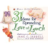 31 Ideas for Spreading Love At Lunch