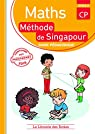 Mathematiques CP Methode de Singapour Guide Pedagogique par Cavendish