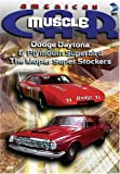 American MuscleCar: Dodge Daytona & Plymouth Superbird - The Mopar Super Stockers