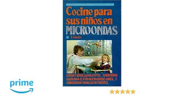 Cocine para sus Niños en Microondas (Spanish Edition): Ruth ...