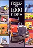 Trucks in 1,000 Photos, Gilbert Lecat and Jean-Michel Leligny, 0873496353