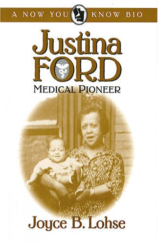 Justina Ford, Medical Pioneer (A Now You Know Bio)