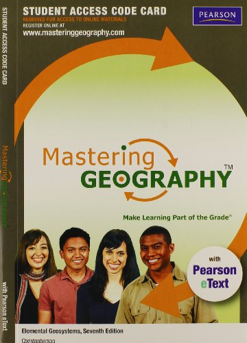 Masteringgeography with Pearson Etext -- Standalone Access Card -- For Elemental Geosystems