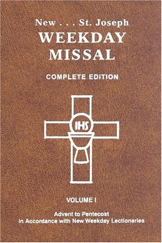 St. Joseph Weekday Missal, Complete Edition, Vol. 1, Advent to -
