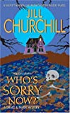 Who's Sorry Now?, Jill Churchill, 0060734604