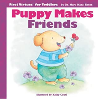 Puppy Makes Friends First Virtues For Toddlers